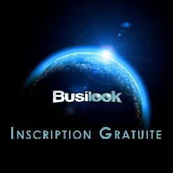 BUSILOOK - INSCRIPTION GRATUITE